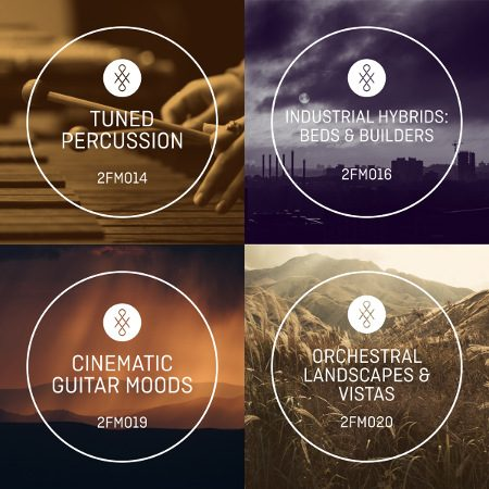 2FM: Tuned Percussion, Industrial Hybrids: Beds & Builders, Cinematic Guitar Moods, Orchestral Landscapes & Vistas